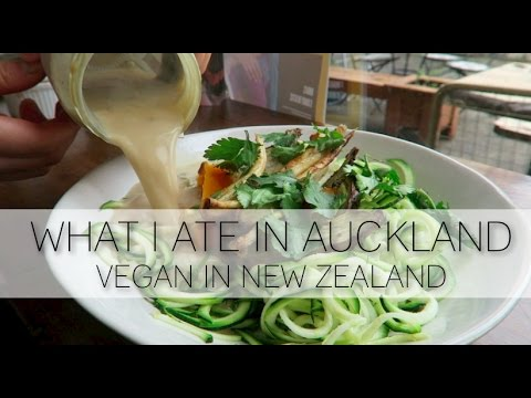 WHAT I ATE IN AUCKLAND, NEW ZEALAND (VEGAN)