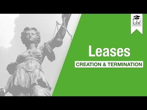 Property Law - Leases: Creation & Termination