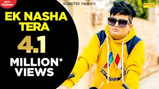 Ek Nasha Tera | Raju Punjabi,Vicky Siwani, Aarju, Sachin Rao | New Haryanvi Songs 2020