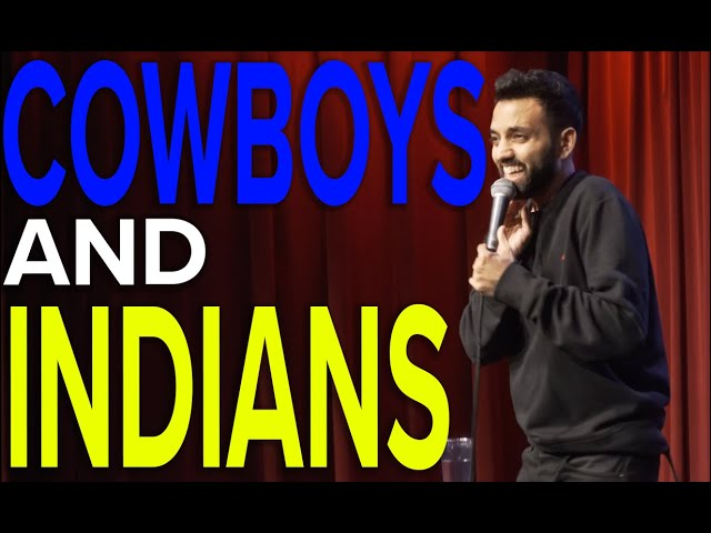 Cowboys and Indians | Akaash Singh | Stand Up Comedy