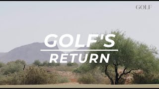 Golf's Return - Inside look at golf coming back since shelter in place order