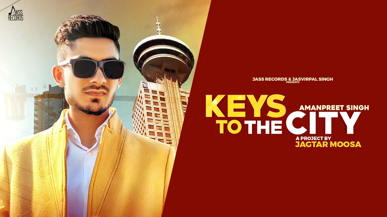 Keys To The City | (Official Video) | Amanpreet Singh | Latest Punjabi Songs 2020 | Jass Records