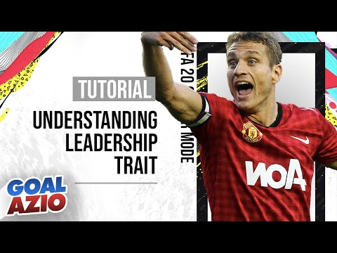 Understanding The Leadership Trait | FIFA 20 Career Mode