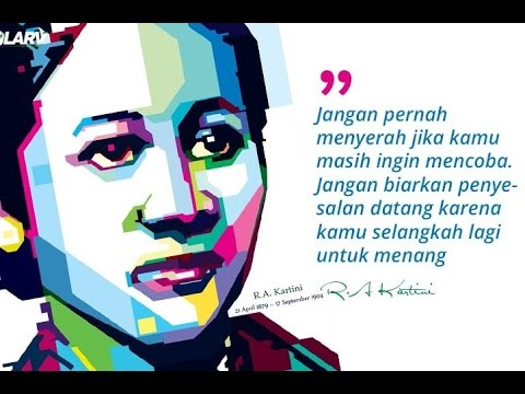 Kata Kata Mutiara R A Kartini Youtube