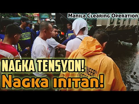 Manila Clearing Operation Mayor Isko Moreno | Nagka initan at nagka tensyon sa operation!