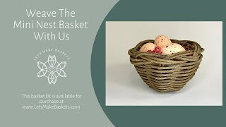 How to Make a Mini Nest Basket | Lets Make Baskets | Learn To Weave