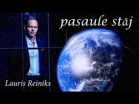 Lauris Reiniks - PASAULE STĀJ  (vārdi/lyrics)