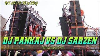 Dj PANKAJ vs Dj SARZEN || Full Sachai  Competition in Balarampur || 2019 | Winner in this video