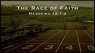 06/13/21 - Living Faith - The Race of Faith