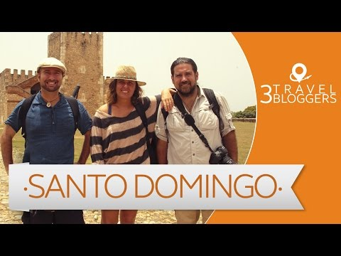 Viaje a Santo Domingo - 3 Travel Bloggers