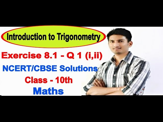 Chapter 8 Exercise 8.1 Q 1 - Introduction to Trigonometry class 10 maths NCERT Solutions