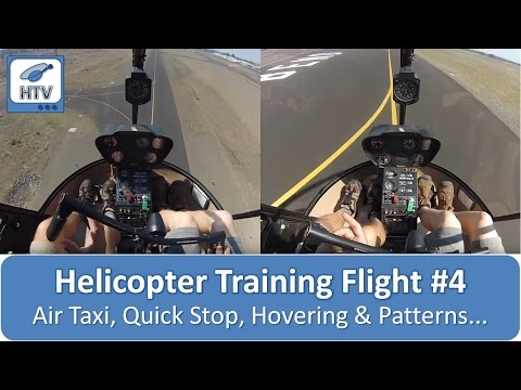 Helicopter Training Flight #4 - Air Taxi, Quick Stop (Rapid Deceleration), LTE, Hovering & Patterns