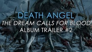 DEATH ANGEL - The Dream Calls For Blood (OFFICIAL TRAILER 2)