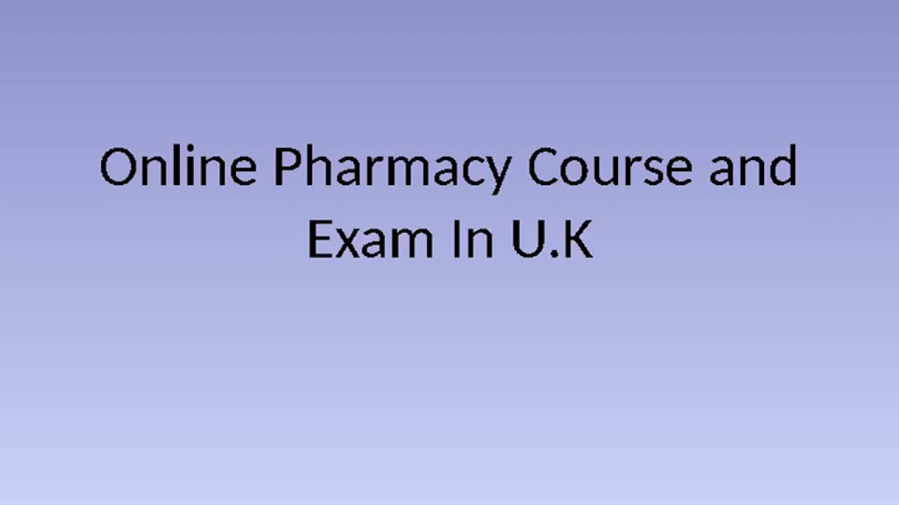 Online Pharmacy Course and Exam In U.K - YouTube