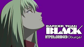 Darker Than Black - Hyperabridged 8burger