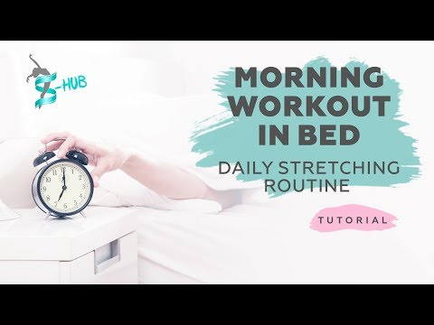 Morning workout in bed | Daily stretching routine | S-HUBme with Lisa