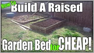 How To Build A Raised Garden Bed Cheap