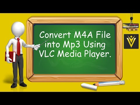 Convert M4A File into Mp3 in Using VLC Media Player
