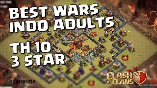 Clash of Clans | BEST WARS INDO ADULTS TH10 3STAR #06