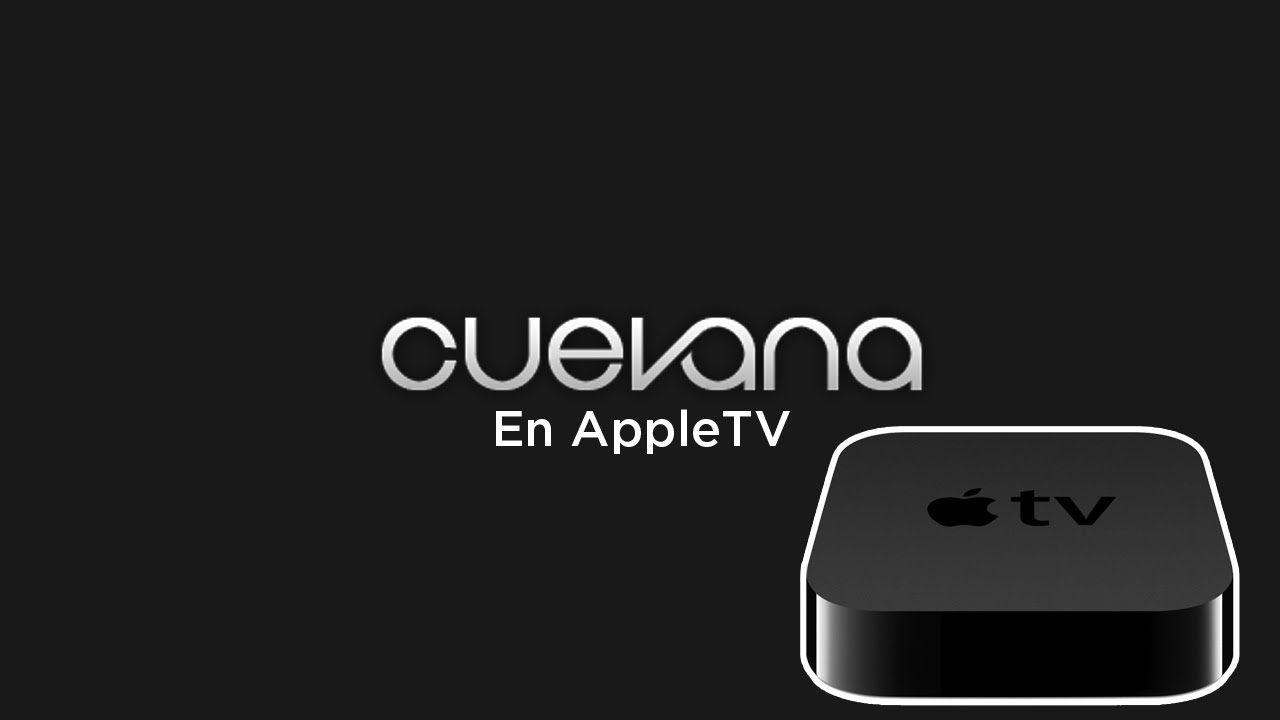 Tutorial - Como ver Cuevana en Apple TV (XBMC