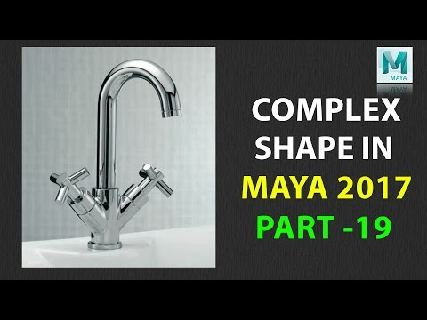 How to Model a Complex Shapes in Maya 2017 | Part 19