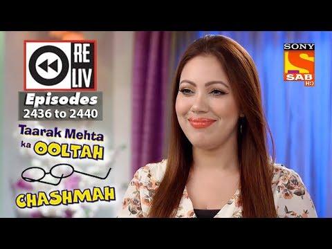 Weekly Reliv - Taarak Mehta Ka Ooltah Chashmah - 2nd April  to 6th April 2018 - Episode 2436 to 2440