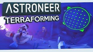 Astroneer #3 - Terraforming