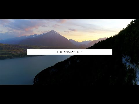 The Anabaptists |