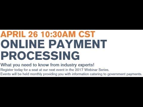 Online Payment Processing Webinar 4262017