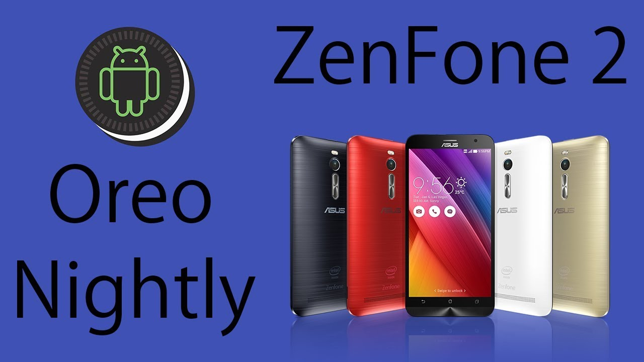 Install LOS 15 1 Oreo nightly ZenFone 2 (Z00A)