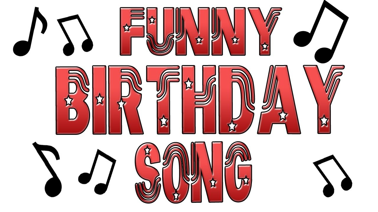 Birthday Songs For Friends Happy Birthday Funny Surprise -2998