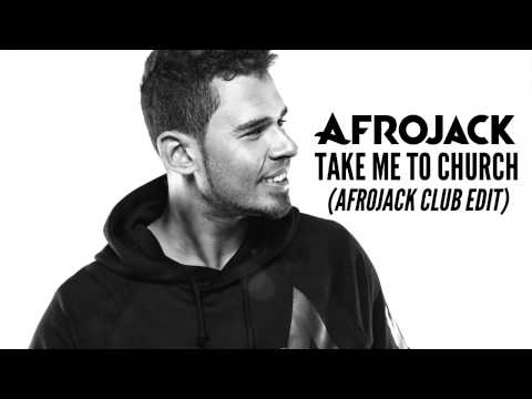 Hozier - Take Me To Church (Afrojack Club Edit)