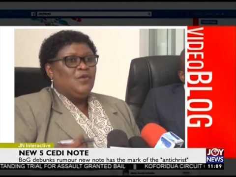 New 5 Cedi Note - Joy News Interactive (13-4-17)