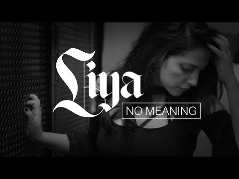 """Liya """"No Meaning"""" (official Video)"""