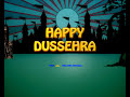Happy Dussehra to all the viewers