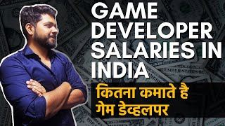 Game Developer Salaries In India | Industry Insights | Career In Gaming