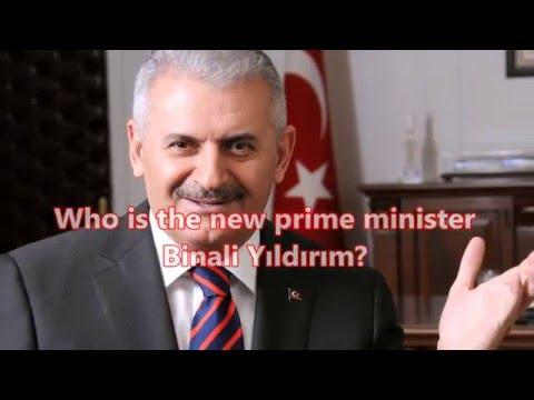 Turkey's new prime minister, Binali Yildirim , who is ?