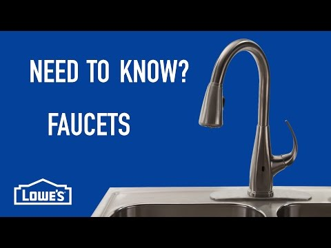 Need To Know? Faucets