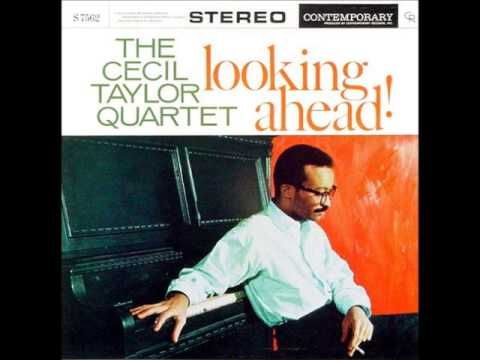 Cecil Taylor - Excursion On A Wobbly Rail
