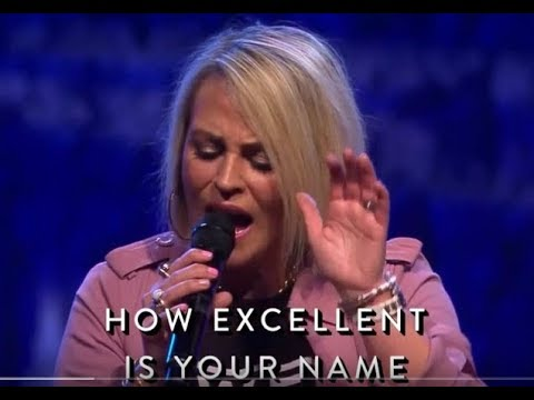 Lisa Brunson/World Harvest Church (How Excellent is Your Name) - POWERFUL!