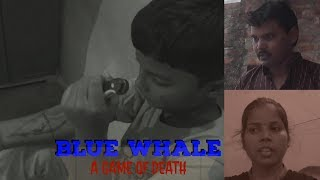 BLUE WHALE - a game of death |Short film