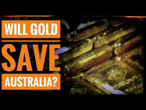 Will Gold Save Australia?