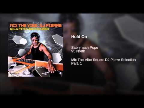 Hold On (Louie's King Street Dub)