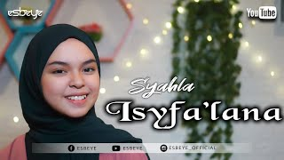 Download lagu ISYFA'LANA Cover by SYAHLA