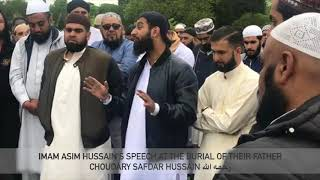 Imam Asim Hussain - Funeral & Burial of Father CH Safdar Hussain