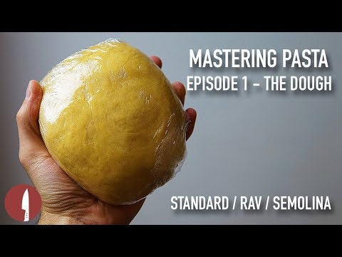 MAKING THE BEST PASTA DOUGH RECIPE! – MASTERING PASTA . EPISODE 1 – (STANDARD/RAVIOLI/SEMOLINA)