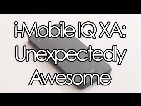 Hands On With The iMobile IQ XA Smartphone: The Best Phone You've Never Heard Of