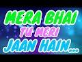 Mera Bhai Tu Meri Jaan Hai Status ❤ Brother Birthday Status ❤ Tu Mera Bhai Hai Status ❤