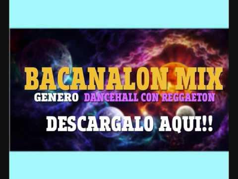 BACANALON MIX VOL 1 DJ HUBER NICARAGUA