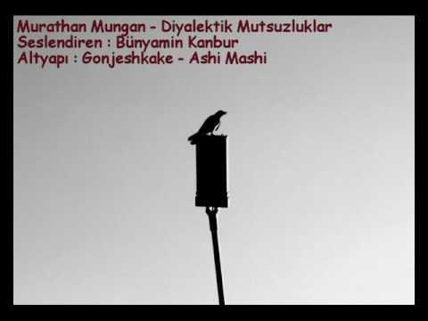 Murathan Mungan - Diyalektik Mutsuzluklar / Seslendiren : Bünyamin Kanbur
